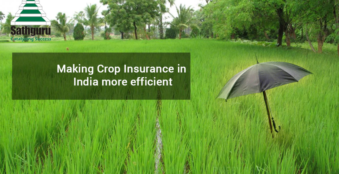 Making Crop Insurance in India more efficient