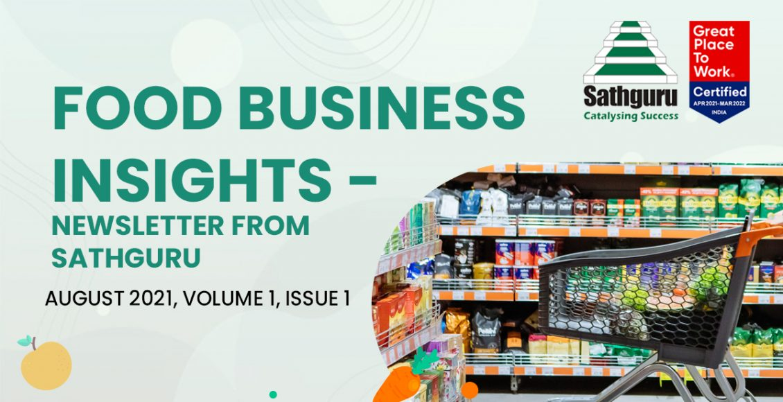 Food Business Insights –  Newsletter from Sathguru